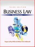 Business Law, Miller, Roger LeRoy and Hollowell, William Eric, 0324061927