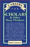 Careers for Scholars and Other Deep Thinkers 9780658001925