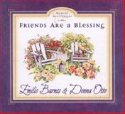 Friends Are a Blessing, Barnes, Emilie and Otto, Donna, 0736901922