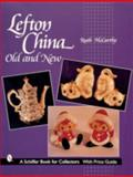 Lefton China, Ruth McCarthy, 0764311921