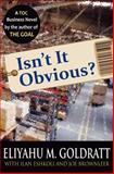 Isn't It Obvious?, Eliyahu M. Goldratt, 0884271927
