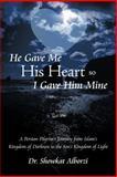 He Gave Me His Heart, So I Gave Him Mine, Showkat Alborizi, 1462711928