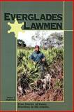 Everglades Lawmen, James Huffstodt, 1561641928
