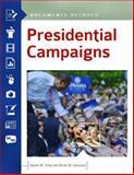 Presidential Campaigns, Daniel M. Shea and Brian M. Harward, 161069192X