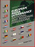 European Media Governance : National and Regional Dimensions, , 1841501921
