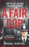 A Fair Cop, Michael Bunting, 1906321922