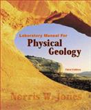 Physical Geology, Jones, Norris W., 0073661929