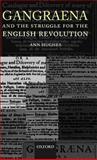 Gangraena and the Struggle for the English Revolution, Hughes, Ann, 0199251924