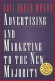 Advertising and Marketing to the New Majority 9780534241926
