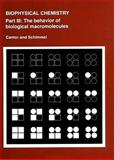 Biophysical Chemistry Pt. III : The Behavior of Biological Macromolecules, Cantor, Charles R. and Schimmel, Paul R., 0716711923
