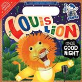 Louis Lion Sings Good Night, Andy Blackman Hurwitz, 0843121920