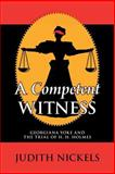 A Competent Witness, Judith Nickels, 1497381924