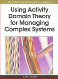 Using Activity Domain Theory for Managing Complex Systems 9781605661926