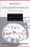 Evolving Self, Mihaly Csikszentmihalyi, 0060921927