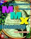 Complete Guide to MMX Technology, Bistry, David and DuLong, Carole, 0070061920