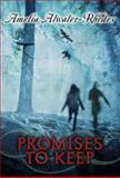 Promises to Keep, Amelia Atwater-Rhodes, 0385741928