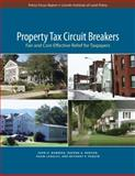 Property Tax Circuit Breakers : Fair and Cost-Effective Relief for Taxpayers, Bowman, John H. and Kenyon, Daphne A., 1558441921