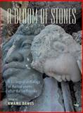 A Bloom of Stones : A Tri-lingual Anthology of Haitian Poems after the Earthquake, , 1845231929