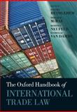 The Oxford Handbook of International Trade Law, , 0199231923