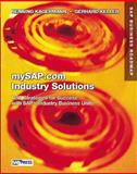 SAP Industry Solutions and MYSAP.com : New Strategies for Success with SAP's Industry Business Units, Kagermann, Henning and Keller, Gerhard, 0201721929
