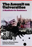 The Assault on Universities : A Manifesto for Resistance, , 0745331920