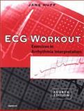 ECG Workout : Exercises in Arrhythmia Interpretation, Huff, Jane, 0781731925