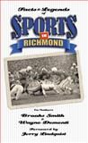 Facts and Legends of Sports in Richmond, Wayne Dementi and Brooks Smith, 0982701926