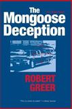 The Mongoose Deception, Robert Greer, 1583941924