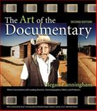 The Art of the Documentary, Megan Cunningham, 0321981928