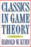 Classics in Game Theory, , 0691011923