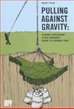 Pulling Against Gravity 9780886451929