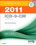 2011 ICD-9-CM for Physicians, Volumes 1 and 2, Standard Edition (Softbound), Buck, Carol J., 1437711928