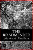 The Roadmender, Michael Fairless, 1489501924