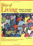 Ways of Living : Adaptive Strategies for Special Needs, Christiansen, Charles and Matuska, Kathleen M., 1569001928