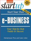 Start Your Own E-Business, Arden, Lynie and McGarvey, Robert, 1599181924