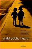 Child Public Health, Blair, Mitch and Waterston, Tony, 0192631934