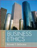 Business Ethics, DeGeorge, Richard T., 0205731937
