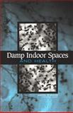 Damp Indoor Spaces and Health, Committee on Damp Indoor Spaces and Health, 0309091934