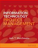 Information Technology Project Management, Marchewka, Jack T., 0470371935
