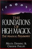 Foundations of High Magick 9780785811930