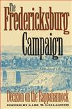 The Fredericksburg Campaign, , 0807821934