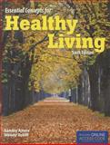 Essential Concepts for Healthy Living 6th Edition