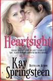 Heartsight, Kay Springsteen, 1461051932