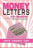 Money Letters, Jackie Cummings Koski, 1479731935