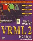 Teach Yourself VRML 2.0 in 21 Days, Jeffrey Sonstein, 1575211939