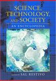 Science, Technology, and Society : An Encyclopedia, , 0195141938