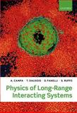 Physics of Long-Range Interacting Systems, Campa, A. and Dauxois, T., 0199581932