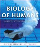 Biology of Humans : Concepts, Applications, and Issues, Goodenough, Judith and McGuire, Betty A., 0321551931
