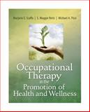 Occupational Therapy in the Promotion of Health and Wellness, Scaffa, Marjorie E. and Reitz, S. Maggie, 0803611935