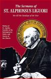 The Sermons of St. Alphonsus Liguori for All the Sundays of the Year, Saint Alphonsus Maria de Liguori, 0895551934